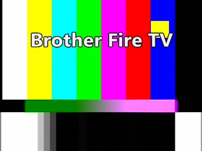 Brother Fire TV